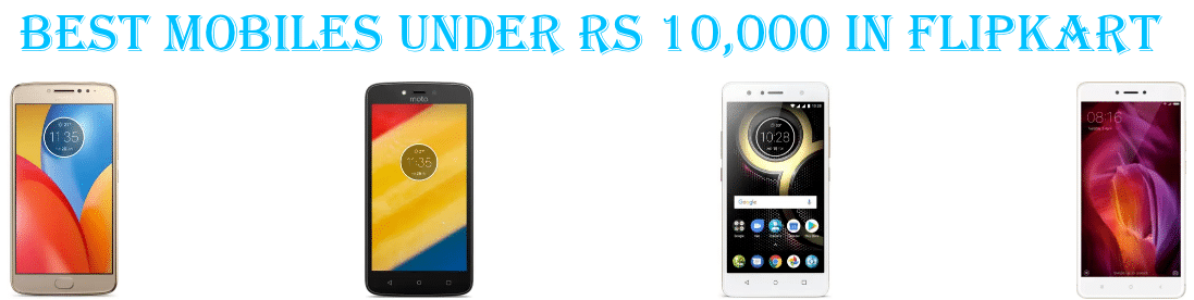 a2ff8cf7a85 ... you purchase mobile phones through Flipkart. Now here is the list of top  10 smartphones which you can buy online in 2019 under the budget of Rs  10000.