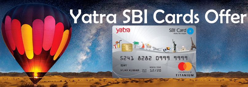 Yatra SBI Credit and Debit Card Offers for 2019