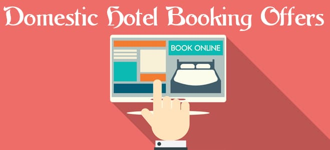 domestic hotel booking discount coupon