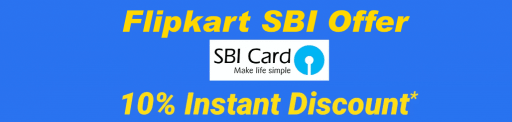 Flipkart SBI Credit and Debit Card Offer