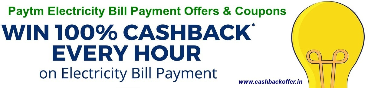 Electricity Bill Payment Offers and cashback coupons