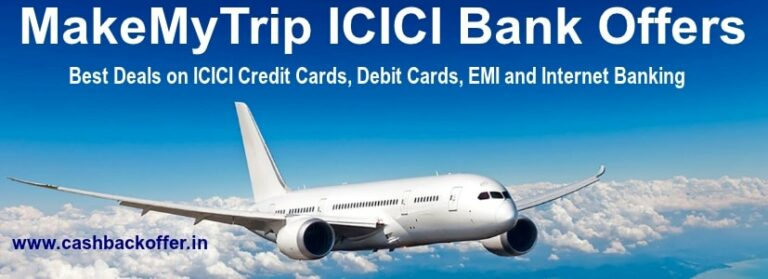 MakeMyTrip ICICI bank offers and coupons