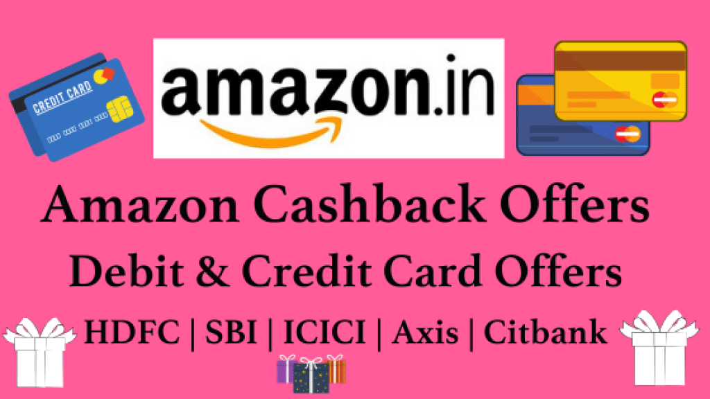 Amazon Cashback Offers & Bank coupons