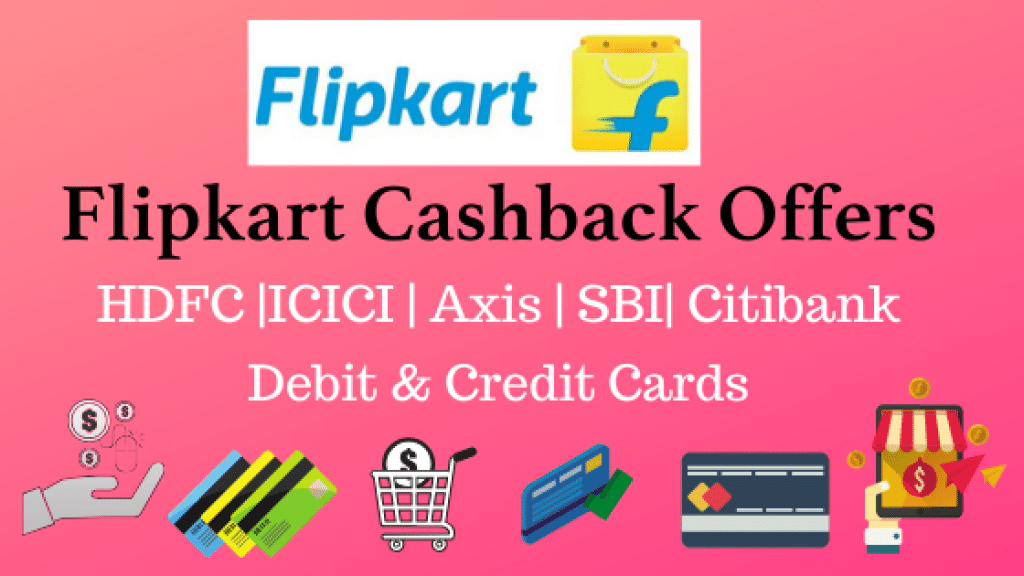 Flipkart Bank Offers for HDFC, ICICI, Axis, SBI & Citibank customers