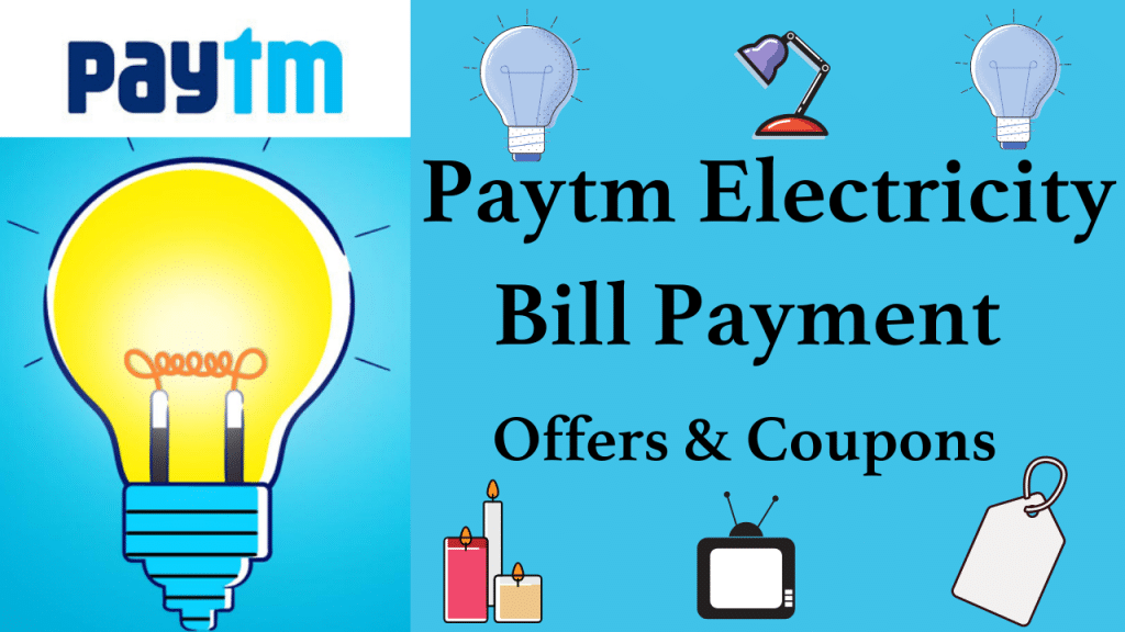 Paytm Electricity Bill Payment Offers and Coupons