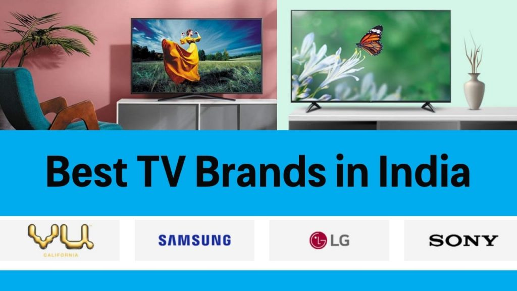 Best TV Brands in India