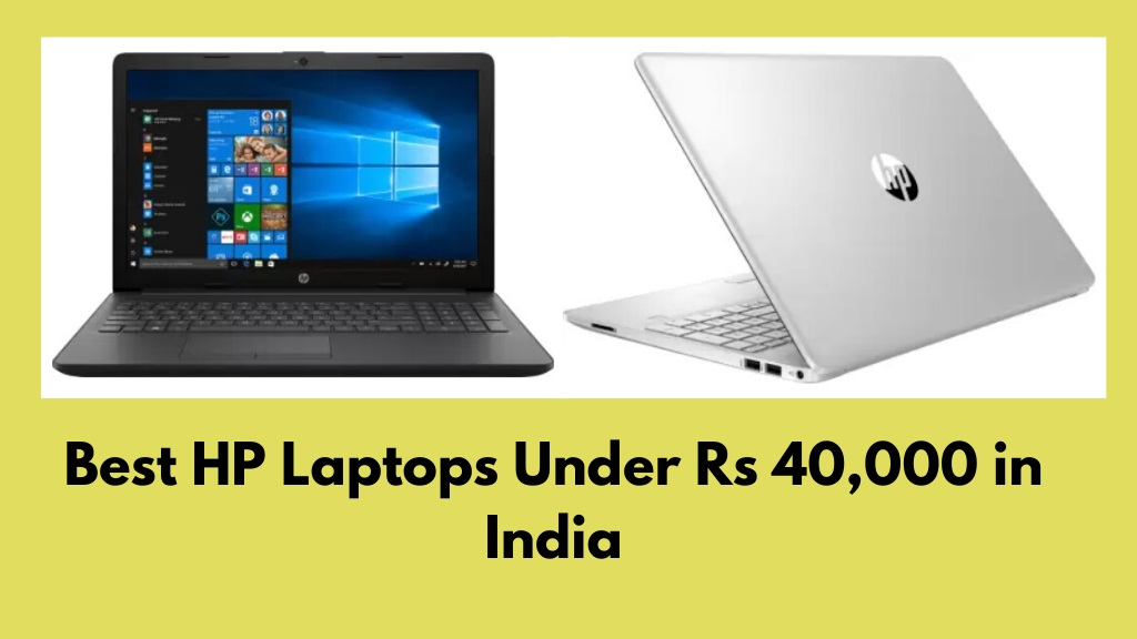 Best HP Laptops Under Rs 40000 in India