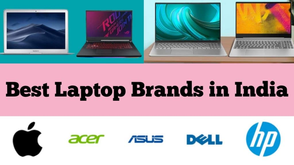 Popular and Best Laptop Brands in India