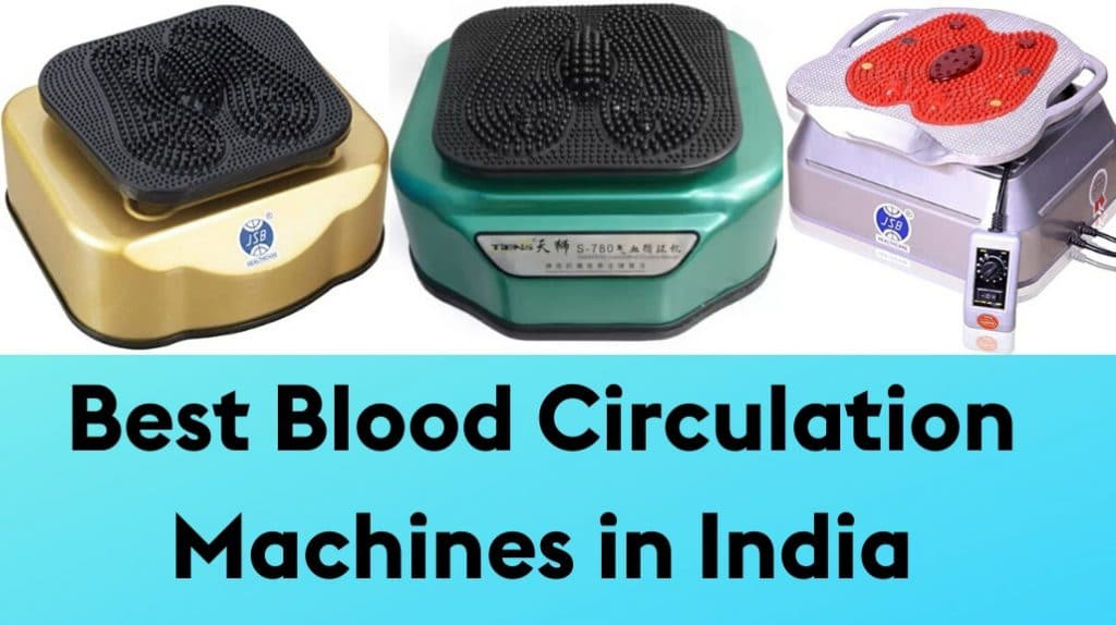 Best Blood Circulation Machines in India (BCM)