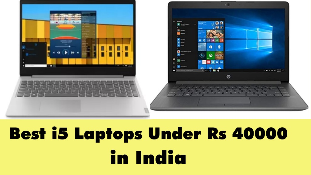 Best i5 Laptops Under 40000 in India