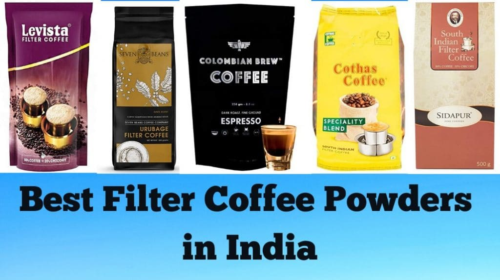 Best Filter Coffee Powders in India