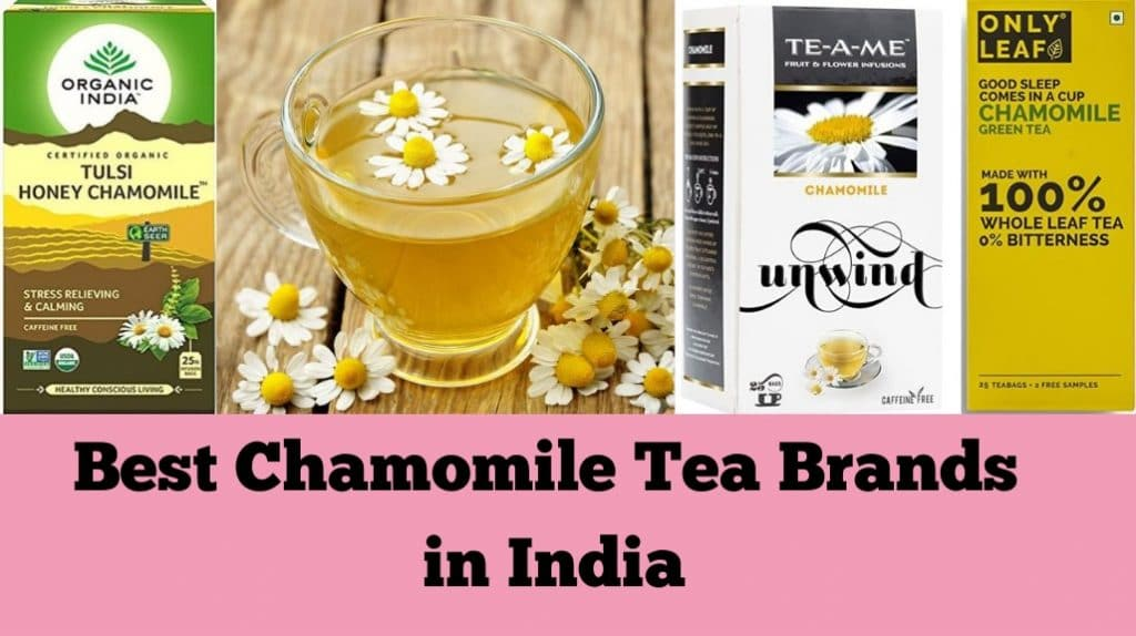 Best Chamomile Tea Brands in India