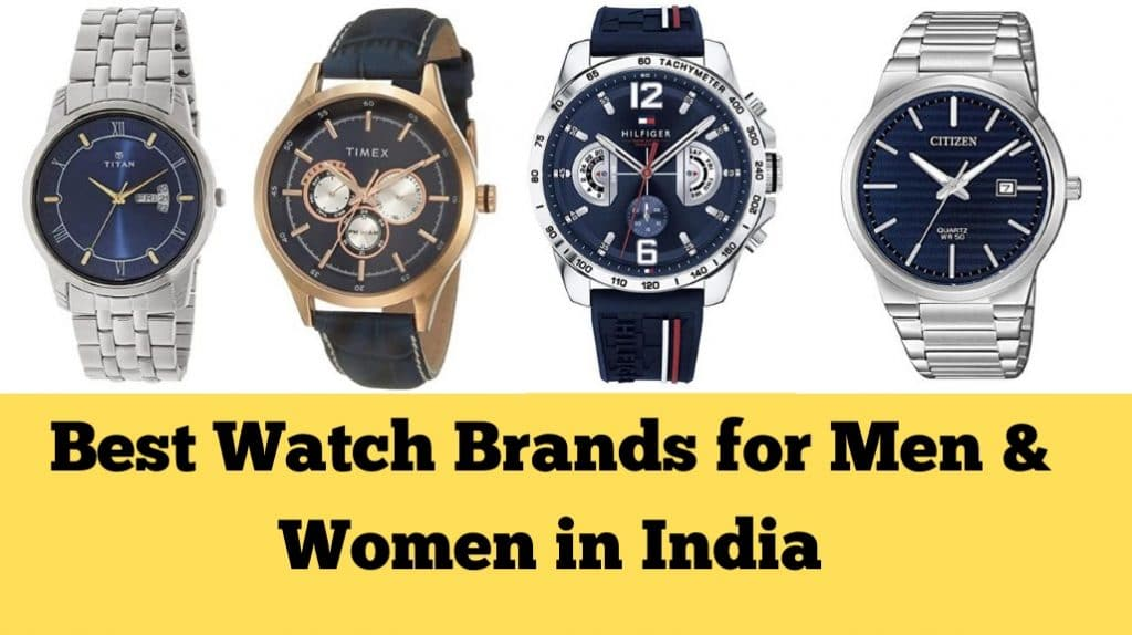 Best Watch Brands for Men & Women in India