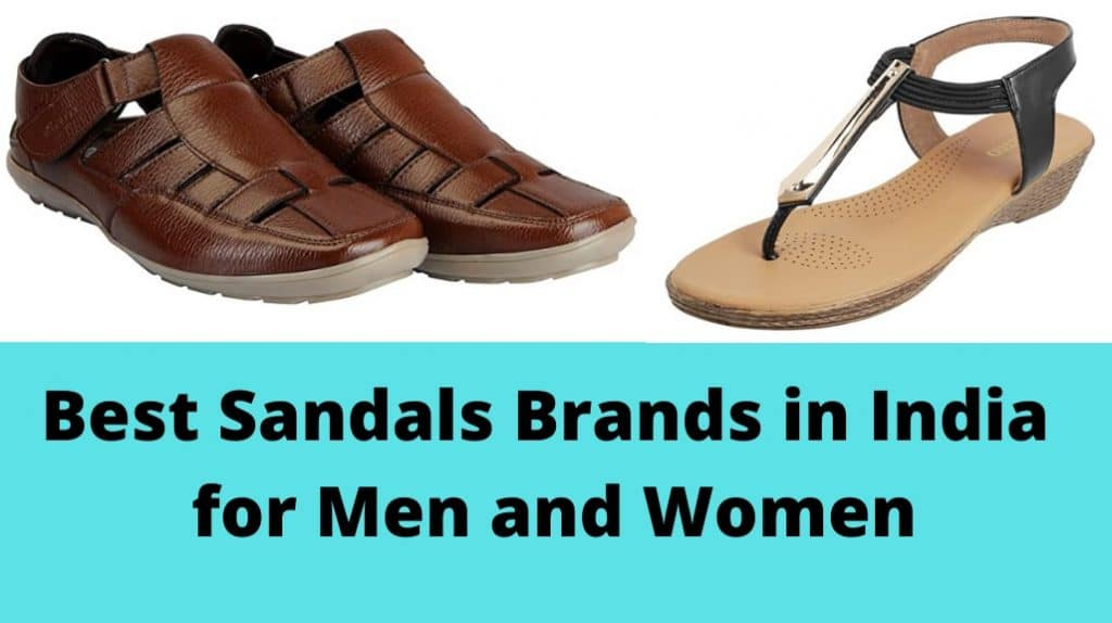 Top 10 Sandals Brands in India