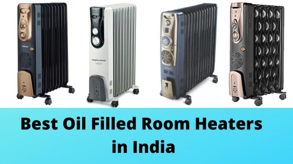 Best Oil Filled Room Heaters in India