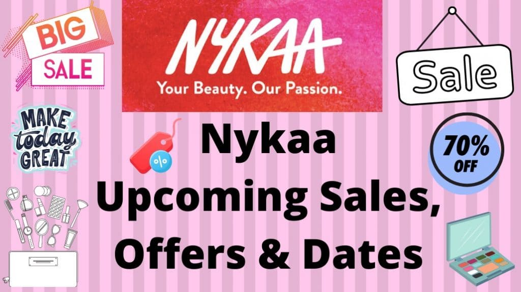 Nykaa Upcoming Sale Offers and Dates