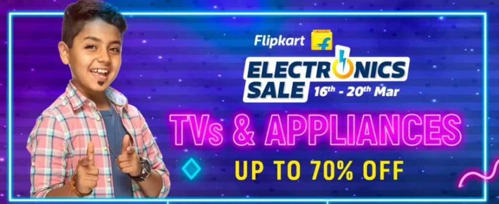 Flipkart Electronics Sale March 2021 Offers on TVs & Appliances