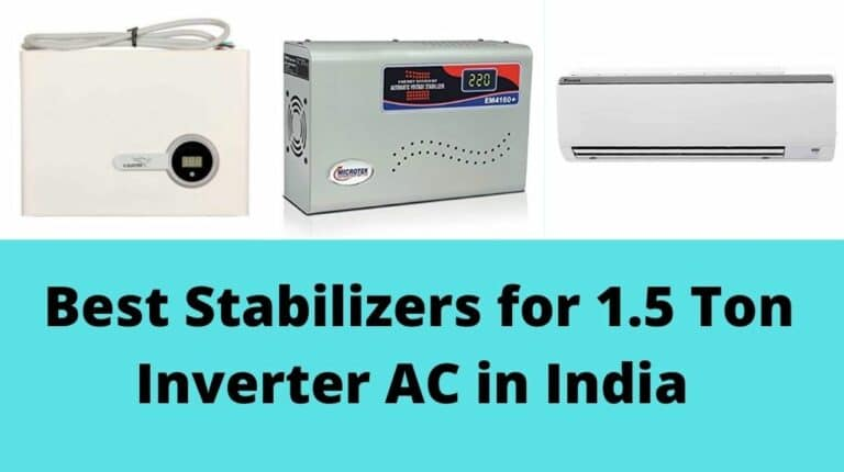 Best Stabilizers for 1.5 Ton Inverter AC in India