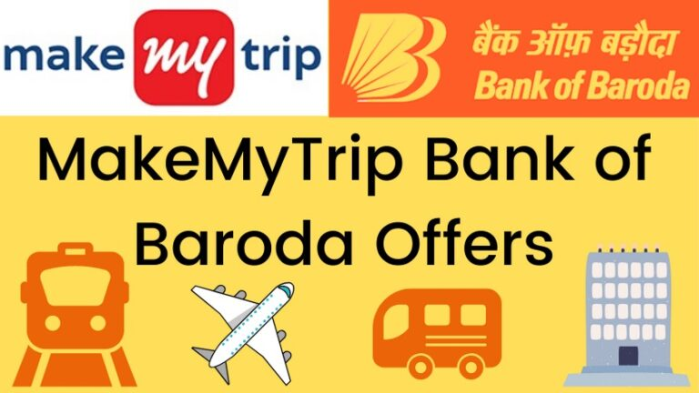 MakeMyTrip Bank of Baroda Offers and coupon codes