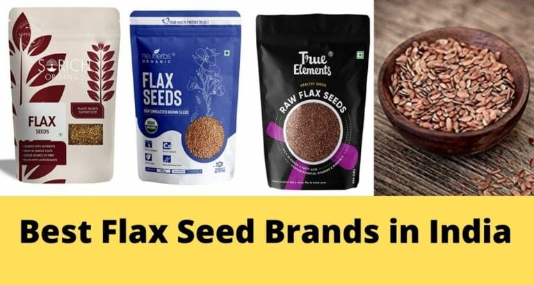 Best Quality Flax Seed Brands in India